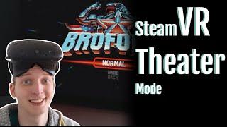 Rocket League und Broforce im SteamVR Theater Mode mit der HTC Vive