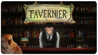 Tavernier Gameplay | Tavern Sim meets The Yawhg! | Let