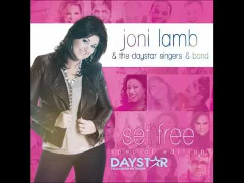 You Have Freed Us - Joni Lamb & The Daystar Singers and Band