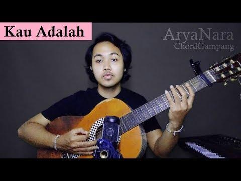 Chord Gampang (Kau Adalah - Isyana Sarasvati) by Arya Nara (Tutorial)