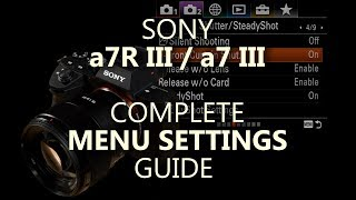 Соні і A7R III, А7 III повний меню налаштувань керівництво ( a7RIII a7III )
