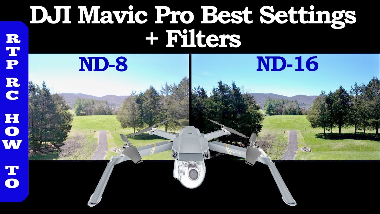Dji Mavic 2 >> DJI Mavic Pro Best Settings, Best ND Lens Filters and How To Use Them - YouTube