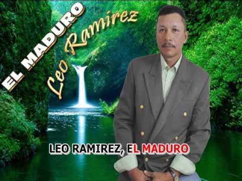 EL MADURO LEO RAMIREZ KARAOKE LETRA