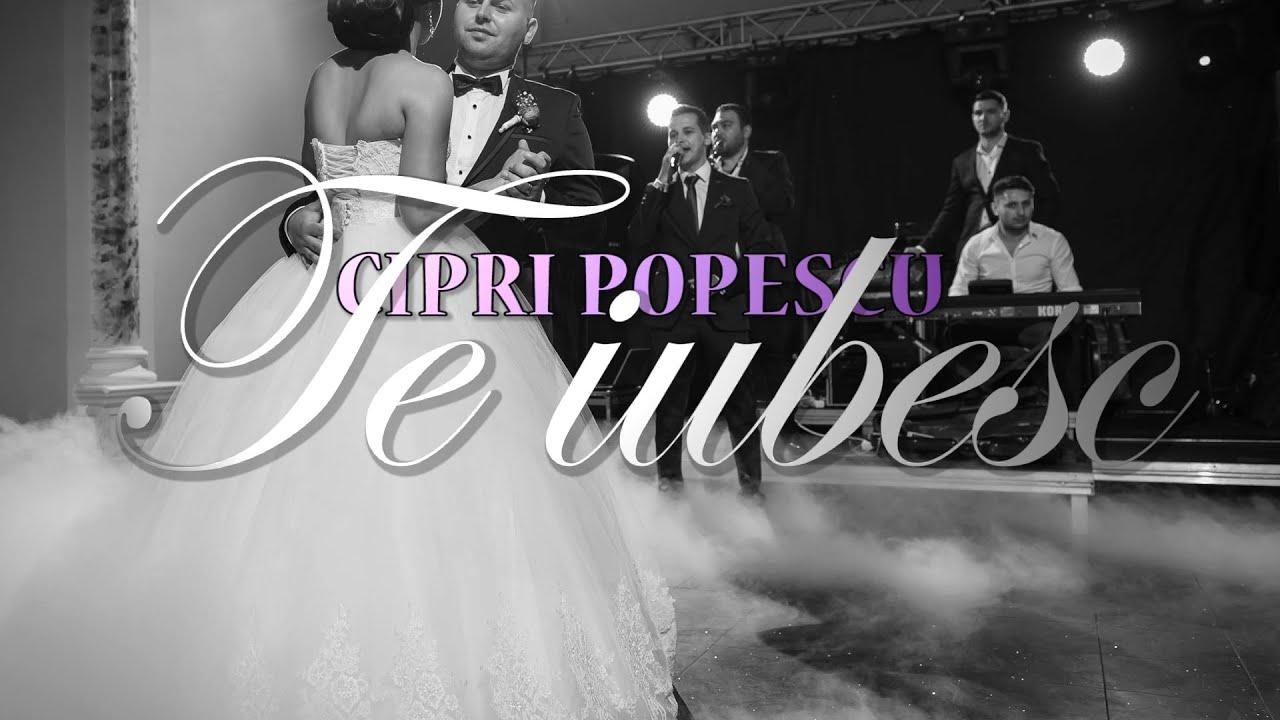 Download Cipri Popescu ❤️ Te iubesc 💍 (dansul mirilor)