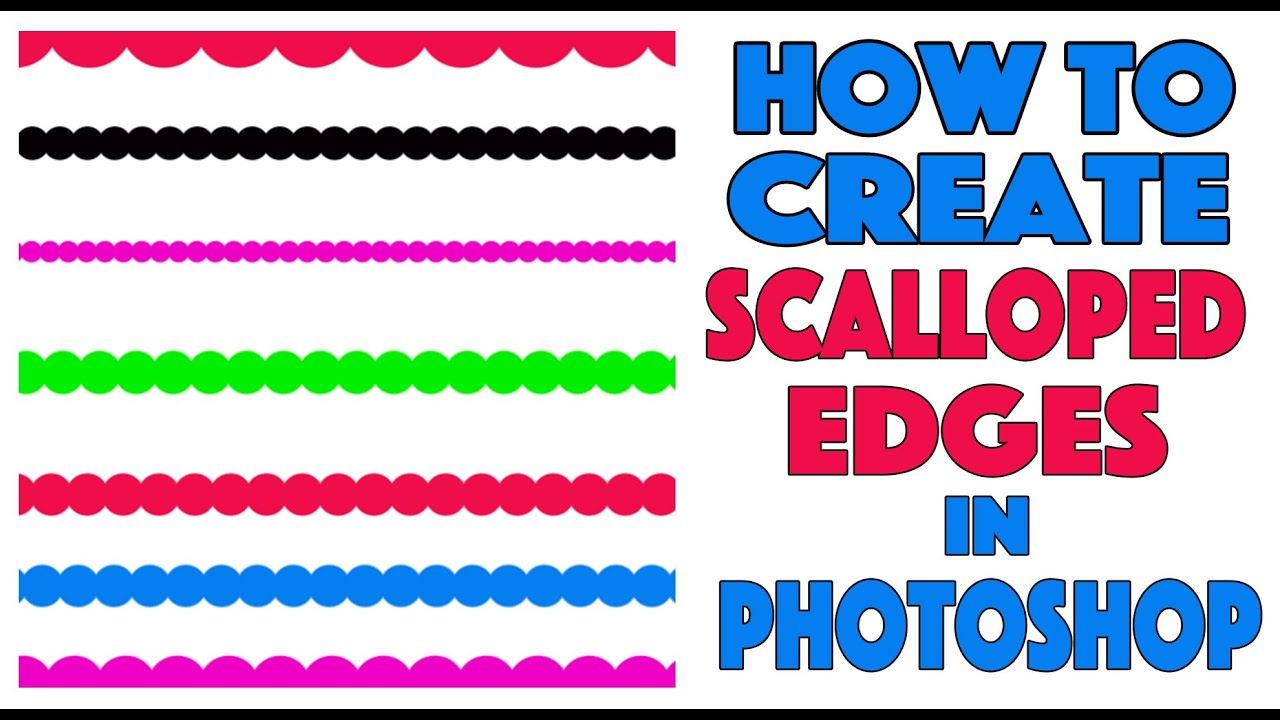 how to create a scalloped edge in photoshop cc youtube