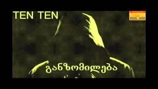 TEN TEN - Ganzomileba (Prod. By TOZI) Resimi