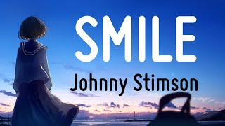 Download [Vietsub] Johnny Stimson - Smile (Lyrics)