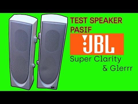 Test speaker tower JBL , Super clarity & glerrr