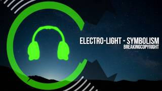 Electro-Light - Symbolism | Royalty Free Music (Download Free Music)