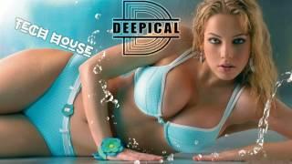 TECH HOUSE 2017 CLUB MIX - Deep House Music Mix 2017 (Deepical Sessions 62)