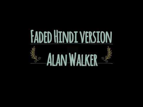 Alan Walker Faded Hindi Version Tum Kaha Ho