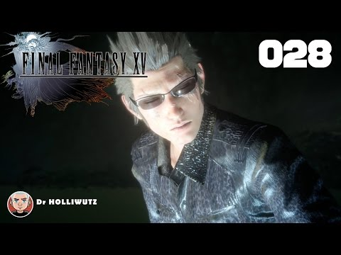 Final Fantasy XV #028 - Katana des Kriegers [XBO] Let's play Final Fantasy 15