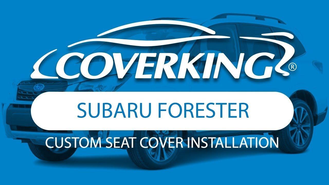COVERKINGR 2014 2018 Subaru Forester Custom Seat Cover Installation
