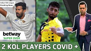 KOLKATA's Chakravarthy & Warrier test COVID-19 POSITIVE | Betway BREAKING NEWS | Aakash Chopra