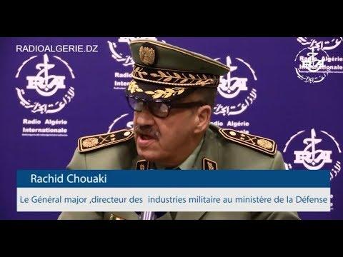 Le Général major Rachid Chouaki directeur des industries militaire au ministère de la Défense