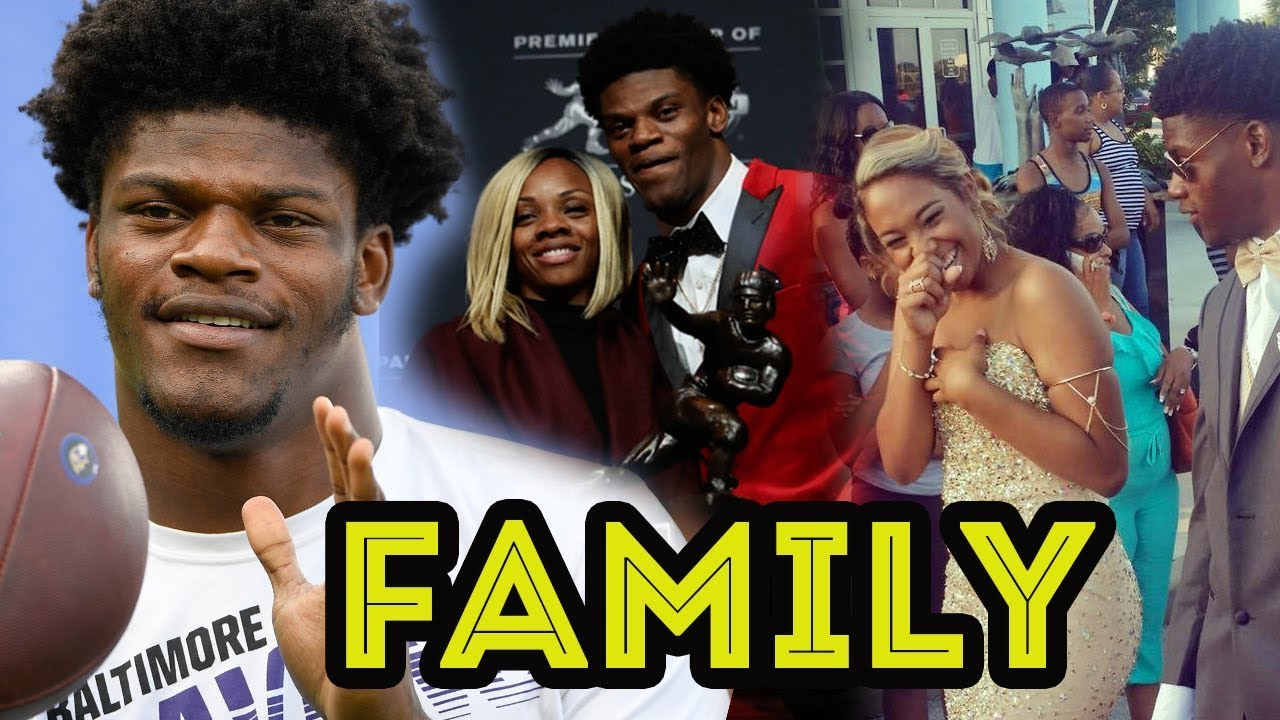 Lamar Jackson Family Video With Mother And Girlfriend Jaime Taylor Youtube