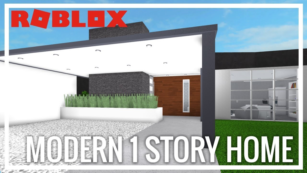 Roblox Welcome To Bloxburg Modern One Story Home Youtube
