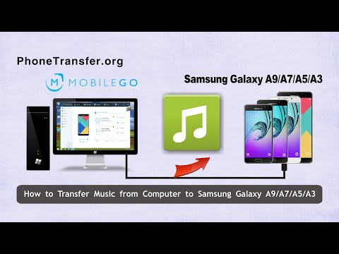 How to Transfer Music from Computer to Samsung Galaxy A9/A7/A5/A3
