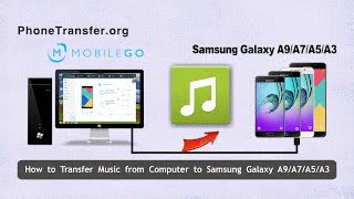 how to transfer music from computer to samsung galaxy a9 a7 a5 a3