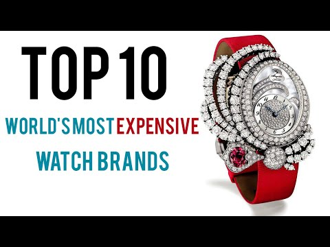 Top 10 Most Expensive Watch Brands In The World 2019