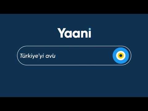 Yaani : Turkey's Search Engine & Browser