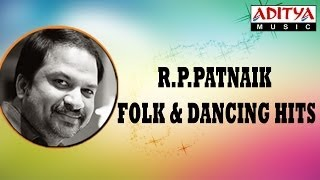 R.P.Patnaik Folk & Dancing Hit Songs Jukebox