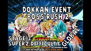 NO ITEMS! Dokkan Event Boss Rush 2 | SUPER2 Difficulty - Stage 3 | [GLOBAL] | LR Broly Team
