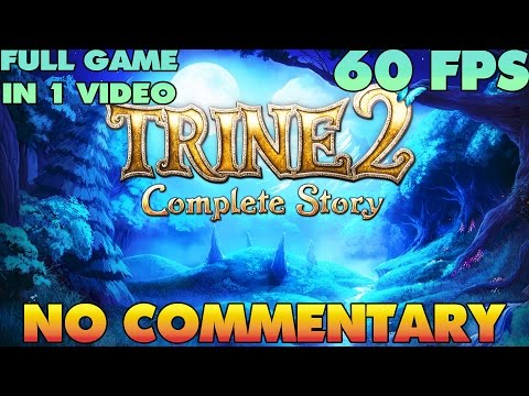 Trine 2 The Complete Story - Full Game Walkthrough  【NO Commentary】 【60 FPS】
