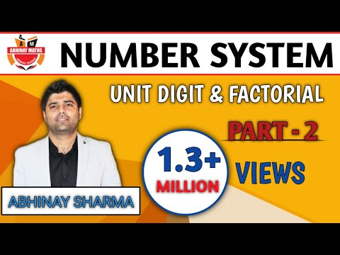 Number System Part 2 🚨 Unit Digit & Factorial - अभिनय शर्मा (Abhinay Maths) SSC CGL MAINS 2017-2018