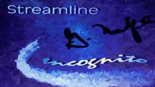 "Streamline - ""Isle of Mann"" - Incognito - Music Video [Audio]"