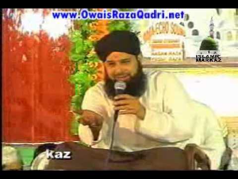 Madine Ke Wali Do Alam Ke Data By Owais Raza Qadri