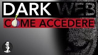 Come entrare nel DEEP WEB - DARK WEB | TOR