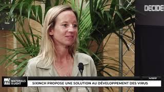 Materials & Light 2021 : Sixinch propose une solution au développement des virus