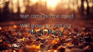 Dean Brody - Bush Party (Lyric Video)