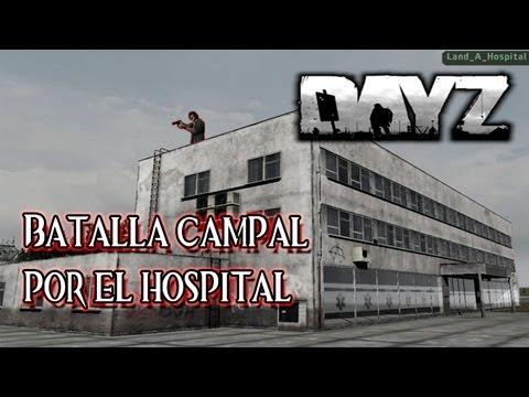 DayZ | Batalla campal por el hospital