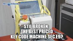 STILLL BROKEN The Best Priced Key Code Machine SEC E9? | Mr. Locksmith Training