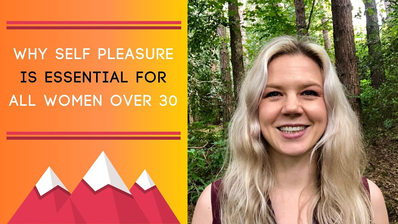 Why Self Pleasure Is Essential For All Women Over 30 - Youtube-9770