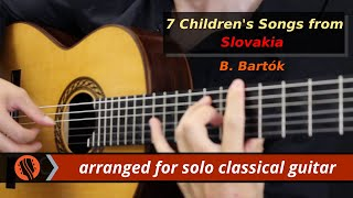 Pre-release: 7 Children's Songs from Slovakia by Bartók (classical guitar arr. by E. Sabuncuoglu)