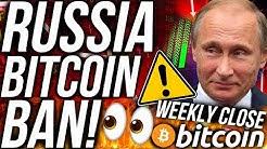 BITCOIN WEEKLY CLOSE PRICE CRASH?!? RUSSIA BITCOIN BAN!!! ETH & XRP BULLISH! CRYPTO NEWS