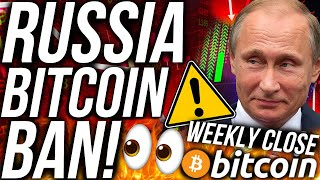 BITCOIN WEEKLY CLOSE PRICE CRASH?!? RUSSIA BITCOIN BAN!!! ETH & XRP BULLISH! CRYPTO NEWS