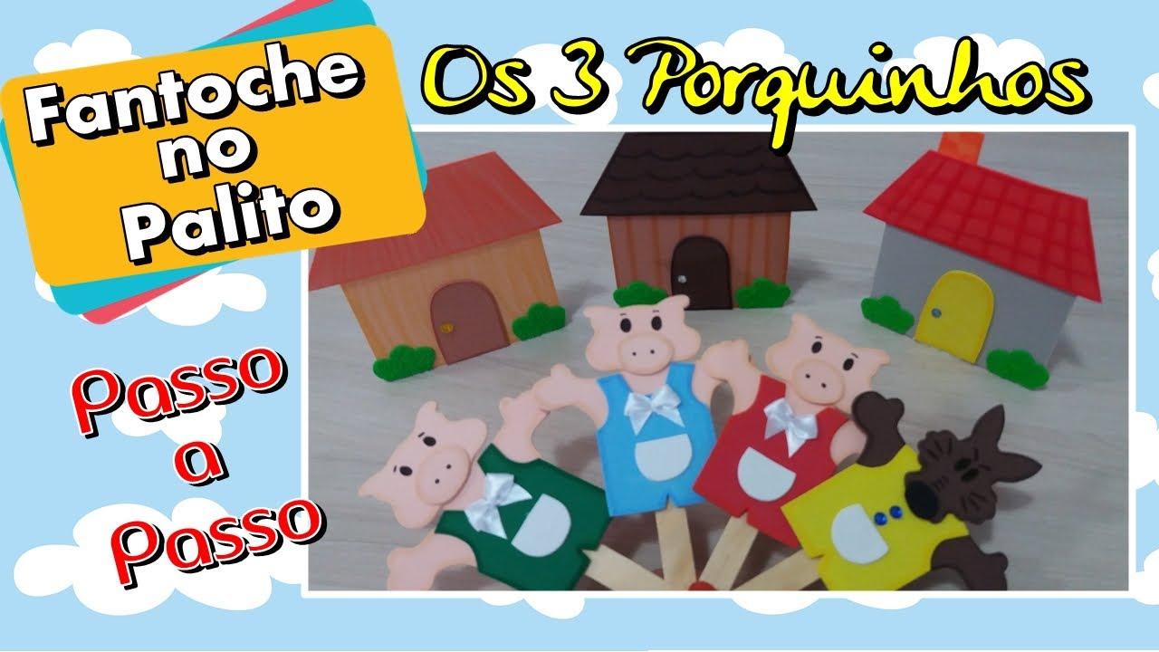 Diy Fantoche De Eva No Palito Tres Porquinhos Youtube