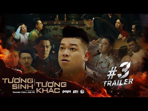 TƯƠNG SINH TƯƠNG KHẮC Tập 3 [TRAILER] - Thanh Tân, Hồ Việt Trung, Huy Khánh, Quách Ngọc Tuyên