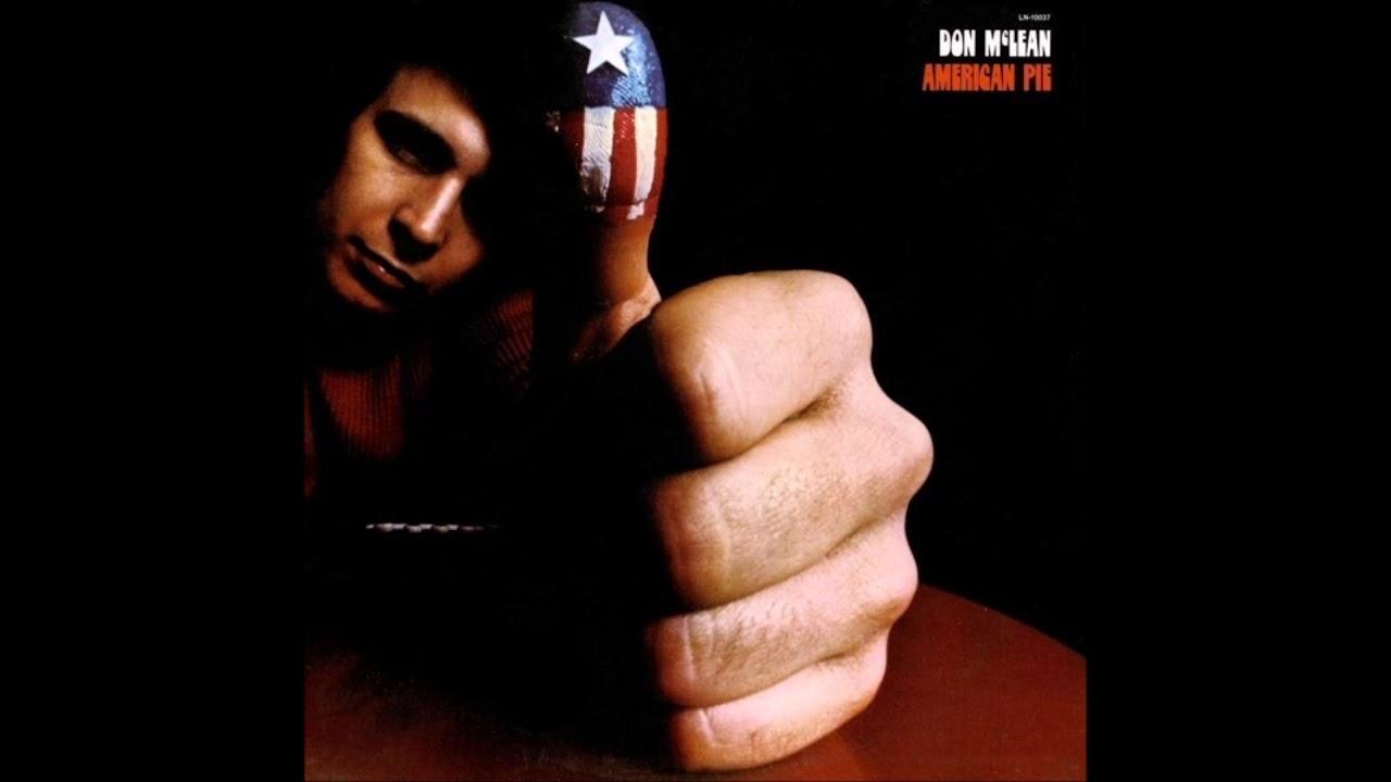 Don McLean - Bye Bye Miss American Pie