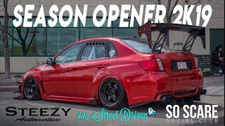 So Scare x Steezy Automotive x 403 Street Driven Season Opener