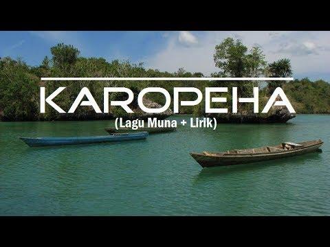 Karopeha + lirik (Lagu Muna)