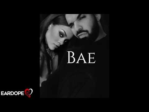 Drake - Bae *NEW SONG 2017*