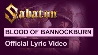SABATON - Blood Of Bannockburn (Official Lyric Video)