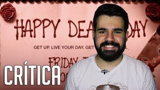 O Feitiço do Terror - Crítica de A Morte te dá Parabéns (Happy Death Day) - Sem Spoilers