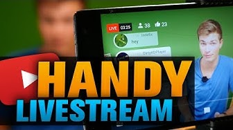 YouTube Livestream mit dem Handy senden (Tutorial)