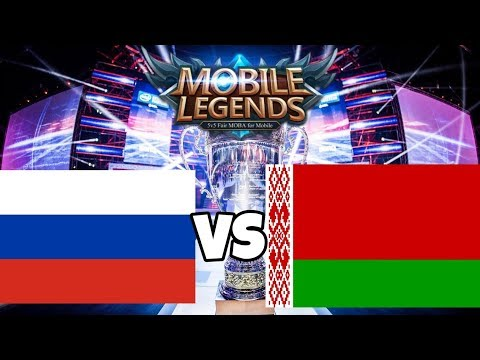 Mobile Legends + National Arena Contest + Russia Vs Belarus